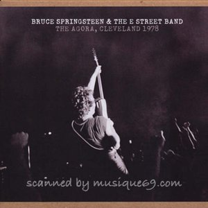 ブルーススプリングスティーン Bruce Springsteen & The E Street Band - The Agora, Cleveland 1978 (CD)|musique69