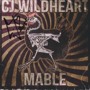 ワイルドハーツ The Wildhearts (CJ Wildheart) - Mable: Exclusive Autographed Edition (CD)|musique69