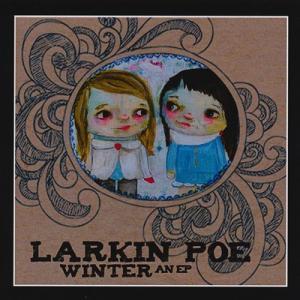 ラーキンポー Larkin Poe - Winter : An Ep (CD) musique69