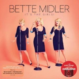 ベットミドラー Bette Midler - It's the Girls: Exclusive Deluxe Edition (CD)|musique69