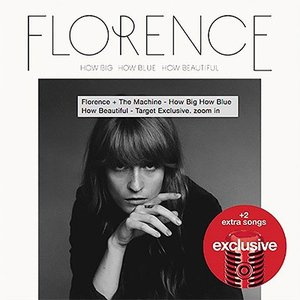 フローレンスアンドザマシーン Florence + The Machine - How Big How Blue How Beautiful: Exclusive Edition (CD)|musique69