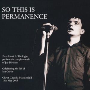 ピーターフック Peter Hook & The Light - So This is Permanence (CD)|musique69