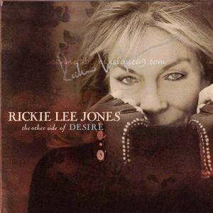 リッキーリージョーンズ Rickie Lee Jones - The Other Side of Desire: Exclusive Autographed Edition (CD)