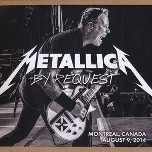 メタリカ Metallica - By Request: Montreal, QC, Canada 08/09/2014 (CD)|musique69