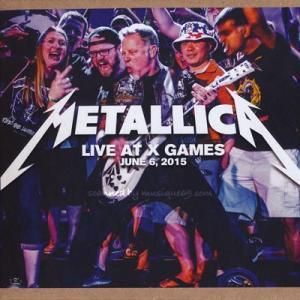 メタリカ Metallica - Live at X Games; June 6, 2015 (CD) musique69