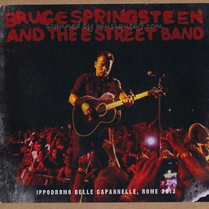 ブルーススプリングスティーン Bruce Springsteen & The E Street Band - Ippodromo delle Capannelle, Rome 2013 (CD)|musique69