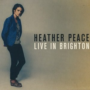 ヘザーピース Heather Peace - Live in Brighton (CD)|musique69