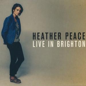 ヘザーピース Heather Peace - Live in Brighton (CD)|musique69