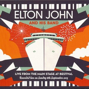 エルトンジョン Elton John and His Band - Live from the Main Stage at Bestival: Reissue (CD)|musique69