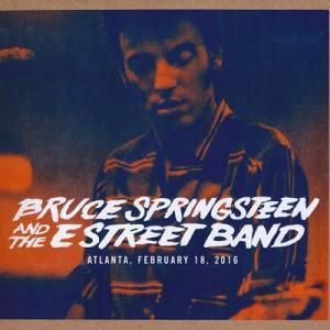 ブルーススプリングスティーン Bruce Springsteen & The E Street Band - The River Tour: Atlanta, Ga 02/18/2016 (CD)|musique69