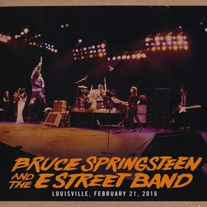 ブルーススプリングスティーン Bruce Springsteen & The E Street Band - The River Tour: Louisville, KY 02/21/2016 (CD)|musique69