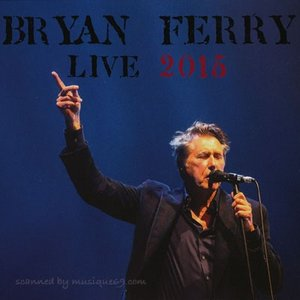 ブライアンフェリー Bryan Ferry - Live 2015: Limited Edition (CD)|musique69|01