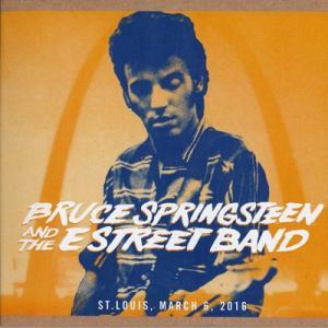 ブルーススプリングスティーン Bruce Springsteen & The E Street Band - The River Tour: St. Louis, MO 03/06/2016 (CD)|musique69