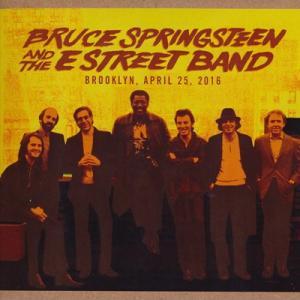 ブルーススプリングスティーン Bruce Springsteen & The E Street Band - The River Tour: Brooklyn, NY 04/25/2016 (CD)|musique69