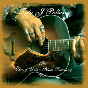 ドッグスダムール The Dogs D'amour (Tyla J Pallas) - Chard Urton Blues Treasury Vol. 2: Exclusive Autographed Edition (CD)|musique69
