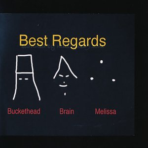 バケットヘッド Buckethead/ Brain/ Melissa Reese - Best Regards: 2nd Edition (CD)|musique69