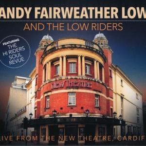 アンディフェアウェザーロウ Andy Fairweather Low and The Low Riders - Live from the New Theatre, Cardiff: Limited Edition (CD/DVD)|musique69
