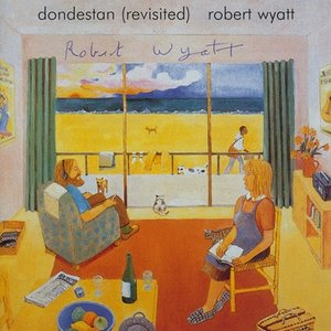 ロバートワイアット Robert Wyatt - Dondestan: Exclusive Autographed Edition (CD)|musique69