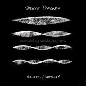 スティーヴポーカロ Steve Porcaro - Someday/ Somehow (CD)|musique69