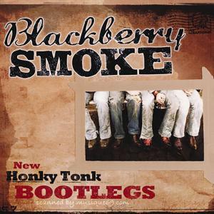 ブラックベリースモーク Blackberry Smoke - New Honky Tonk Bootlegs (CD)|musique69