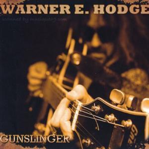 ワーナーE.ホッジス Warner E. Hodges - Gunslinger (CD)|musique69