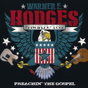 ワーナーE.ホッジス Warner E. Hodges and The Disciples of Loud - Preachin' the Gospel (CD)|musique69