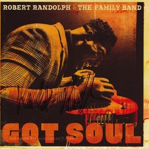 ロバートランドルフ Robert Randolph & The Family Band - Got Soul: Exclusive Autographed Edition (CD)|musique69