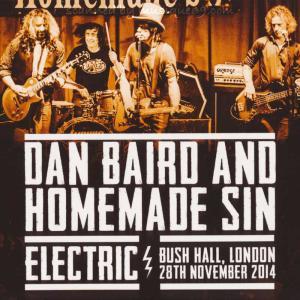 ダンベアード Dan Baird and Homemade Sin - Electric: London 28/11/2014 (CD)|musique69