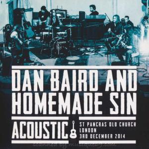 ダンベアード Dan Baird and Homemade Sin - Acoustic: London  03/12/2014 (CD)|musique69