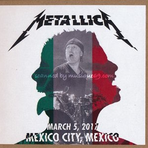 メタリカ Metallica - Mexico City, Mexico 03/05/2017 (CD)|musique69