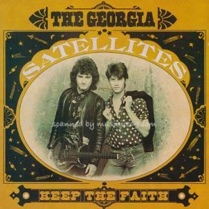 ジョージアサテライツ Georgia Satellites - Keep the Faith (CD)|musique69