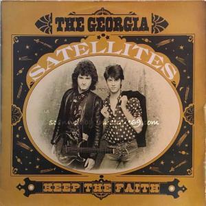 ジョージアサテライツ Georgia Satellites - Keep the Faith (LP)|musique69