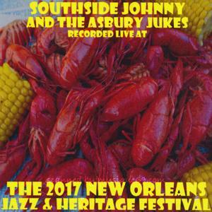 サウスサイドジョニー Southside Johnny and The Asbury Jukes - The 2017 New Orleans Jazz & Heritage Festival (CD)|musique69