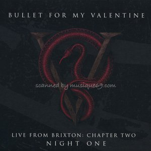 bullet for my valentine live from bullet for my valentine live from brixton chapter two voltagebd Image collections