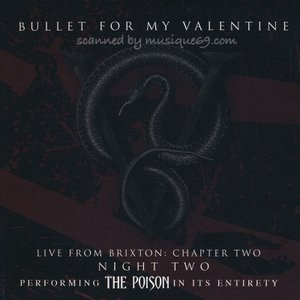 ブレットフォーマイヴァレンタイン Bullet for My Valentine - Live from Brixton: Chapter Two. Night Two (CD)|musique69