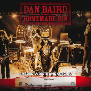 ダンベアード Dan Baird and Homemade Sin - The Red Wristband Special (CD)|musique69
