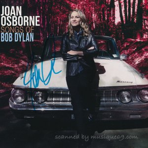 ジョーンオズボーン Joan Osborne - Songs of Bob Dylan: Exclusive Autographed Edition (CD)|musique69