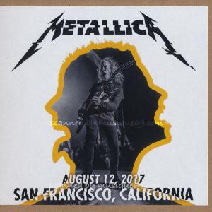 メタリカ Metallica - San Francisco, CA 08/12/2017 (CD) musique69