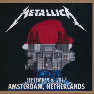 メタリカ Metallica - Amsterdam, Netherlands 06/09/2017 (CD)|musique69