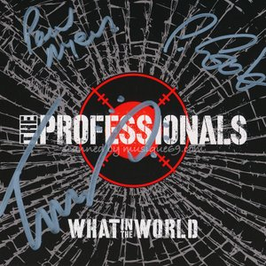 プロフェッショナルズ The Professionals - What in the World: Exclusive Autographed Edition (CD)|musique69