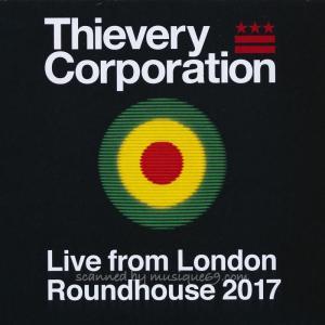 シーヴェリーコーポレーション Thievery Corporation - Live from London Roundhouse 2017 (CD)|musique69