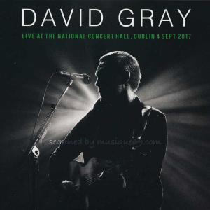 デヴィッドグレイ David Gray - Live at the National Concert Hall Dublin, 04/09/2017 (CD)|musique69