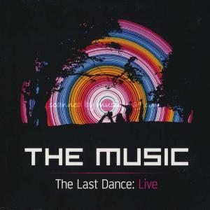 ザ・ミュージック The Music - The Last Dance: London 04/08/2011 (CD/DVD)|musique69