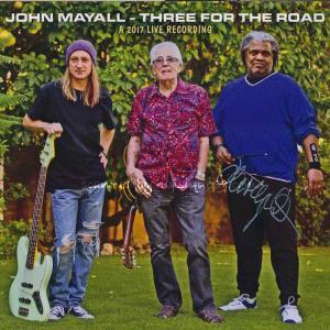 ジョンメイオール John Mayall - Three for the Road: Exclusive Autographed Edition (CD)|musique69