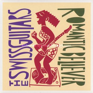 スイスギターズ The Swiss Guitars - Romantic Believer (CD)|musique69