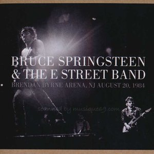 ブルーススプリングスティーン Bruce Springsteen & The E Street Band - Brendan Byrne Arena, NJ August 20, 1984 (CD)|musique69