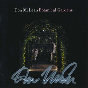 ドンマクリーン Don McLean - Botanical Gardens: Exclusive Autographed Edition (CD)|musique69