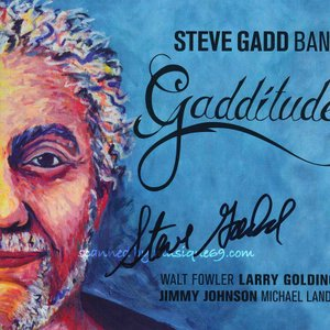 スティーヴガッド Steve Gadd Band - Gadditude: Exclusive Autographed Edition (CD)|musique69