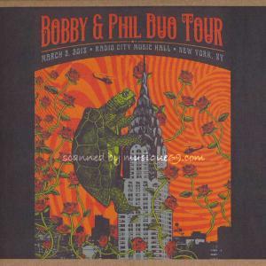 ボブウィア&フィルレッシュ Bob Weir & Phil Lesh - Bobby & Phil Duo Tour: New York City, NY 03/02/2018 (CD)|musique69