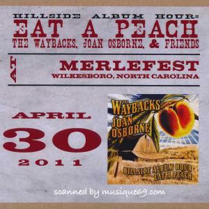 ジョーンオズボーン The Waybacks and Joan Osborne Eat a Peach - Hillside Album Hour: Wilkesboro, Nc 04/30/2011 (CD)|musique69